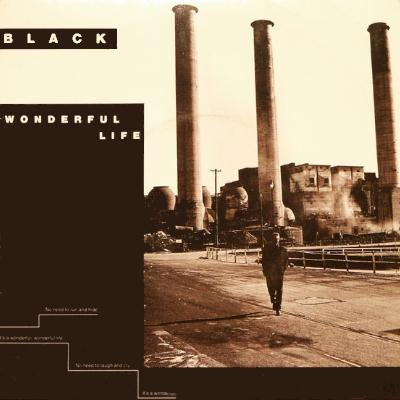 Black - Wonderful Life (1987)