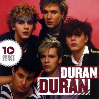 Duran Duran - 10 Great Songs (2011)