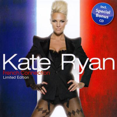 Kate Ryan - French Connection (2CD) (Limited Edition) (2009)