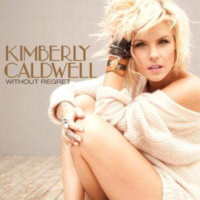 Kimberly Caldwell - Without Regret (Deluxe Version) (2011)