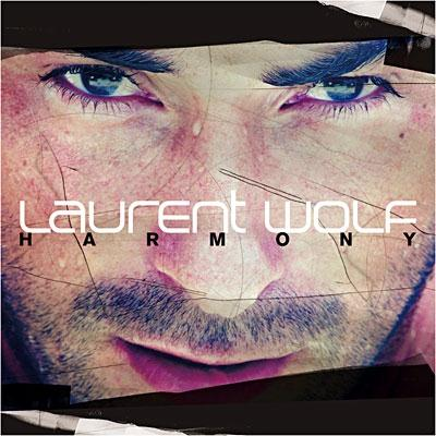 Laurent Wolf - Harmony (2010)
