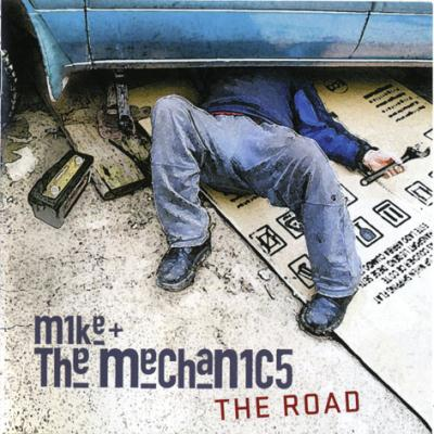 Mike & The Mechanics - The Road (2011)