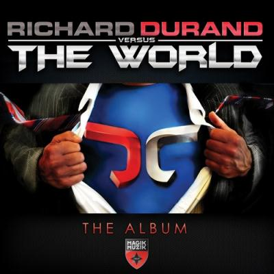 Richard Durand - Richard Durand Vs The World (2012)