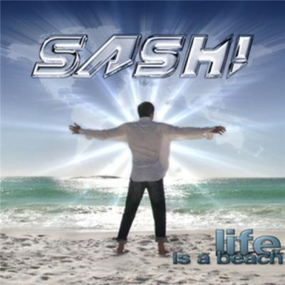 Sash! - Life Is A Beach (2012)