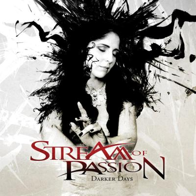 Stream of Passion - Darker Days (2011)
