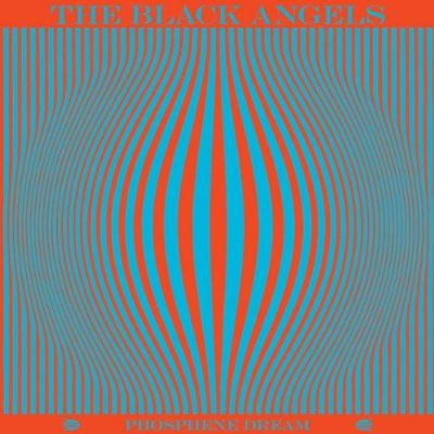 The Black Angels - Phosphene Dream (2010) FLAC