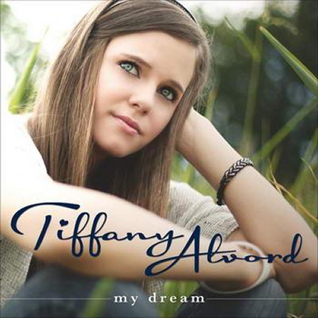 Tiffany Alvord - My Dream (2012)