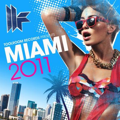 VA - Toolroom Records: Miami 2011