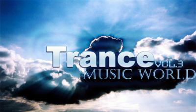 VA - Trance Music World (Vol.3) (2011)
