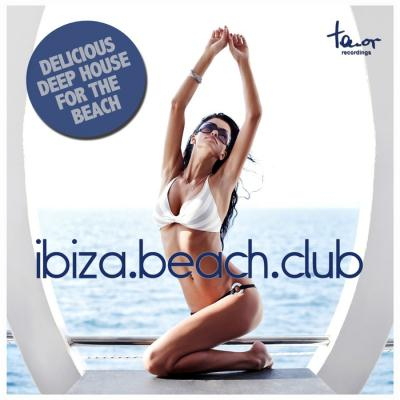 VA - Ibiza Beach Club (Delicious Deep House For The Beach) 2013